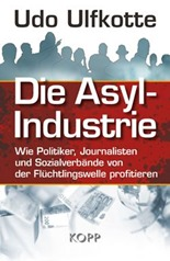 ulfkotte_die_asylindustrie