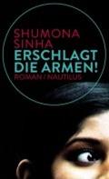 shumona-sinha_erschlagt-die-armen_nautilus_720x600-120x200