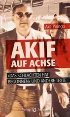akif-pirincci_akif-auf-achse