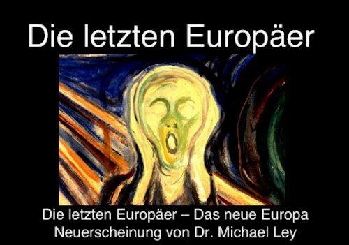 Michael-Ley-Die-letzten_Europaeer
