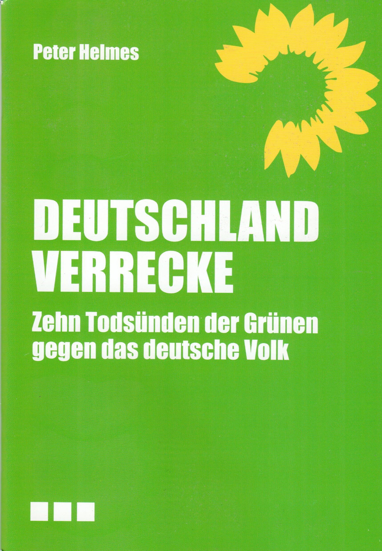 Grüne Deutschland Verrecke